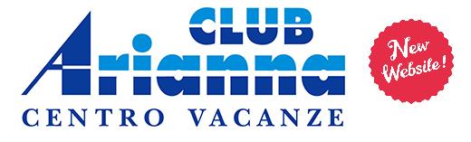 Il Centro Vacanze Arianna Club si è rifatto il look: è online il nuovo sito web